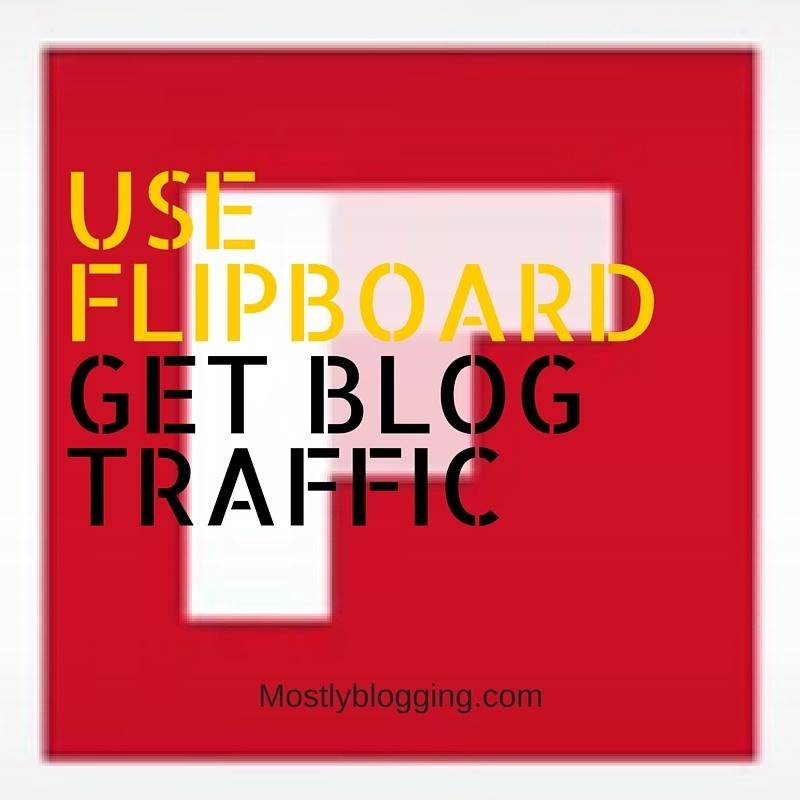 Flipboard will help bloggers get blog traffic.