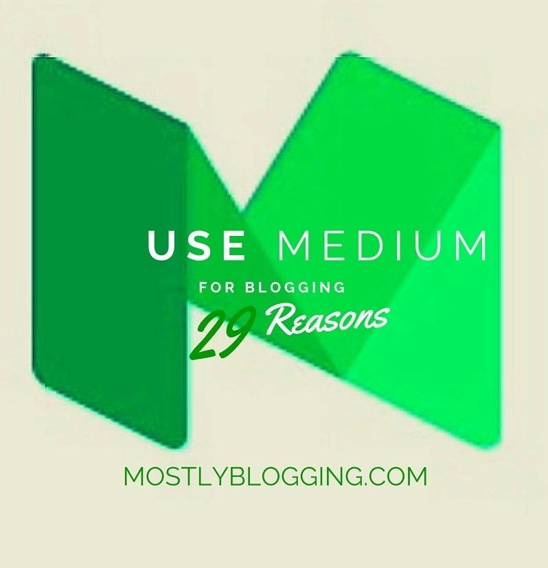 #Bloggers should use #Medium