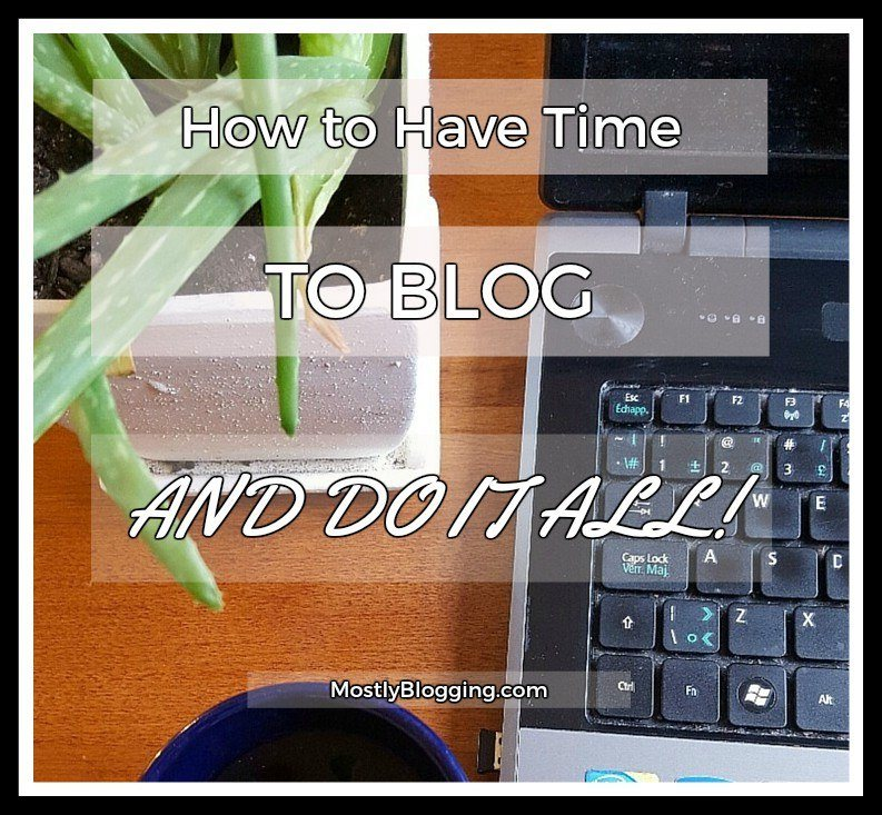 #Bloggers can blog and have time for a quality life