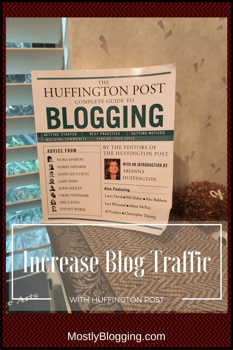 How To Blog Better With The Huffington Post