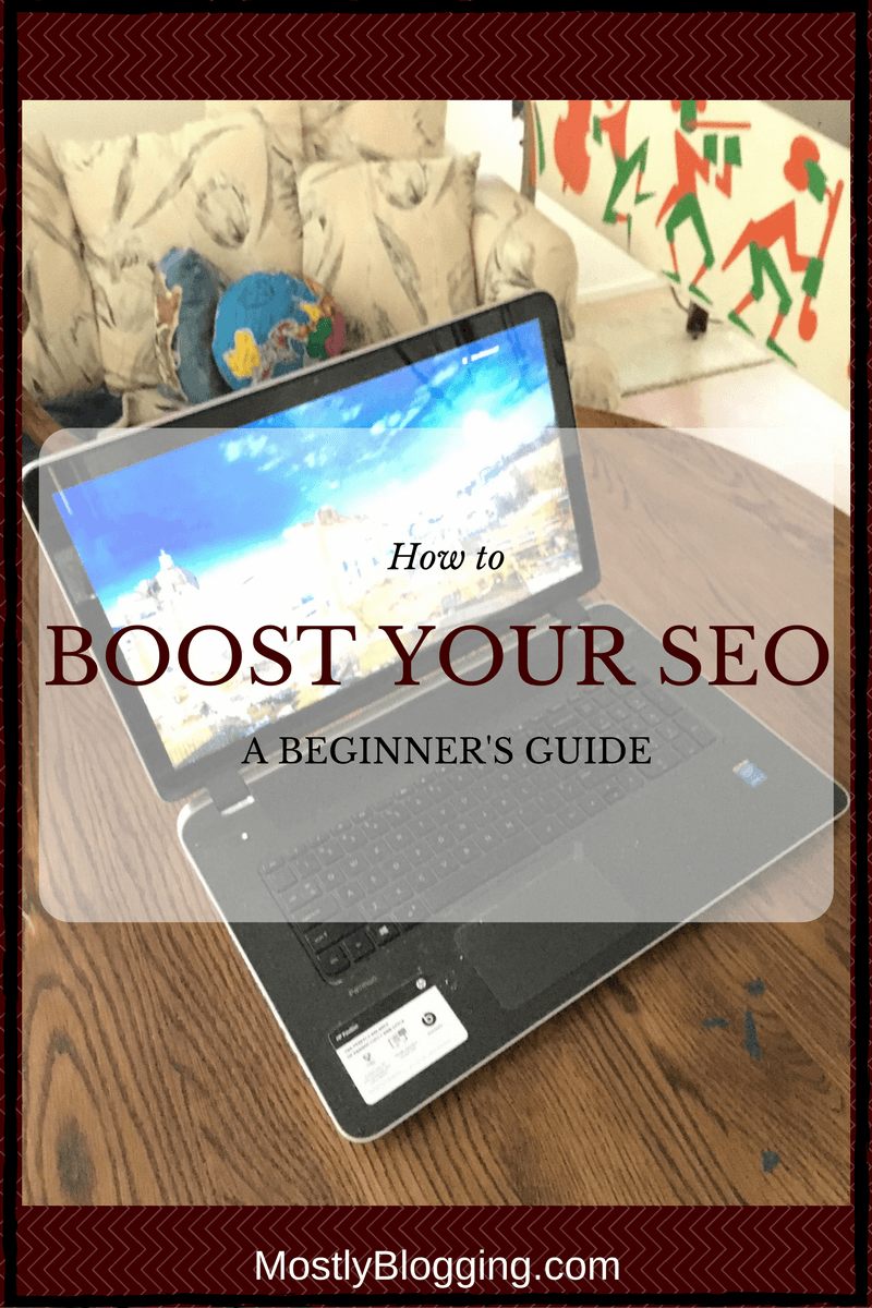 Improve Your SEO with this Beginner's Guide - Mostly Blogging