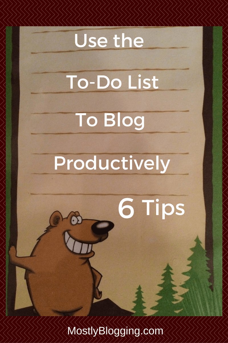 As a blogger, you need to use a to-do list to stay organized