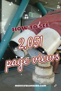 Blogging Tips: #Bloggers can get 1000's of page views. Click to see how MostlyBlogging.com