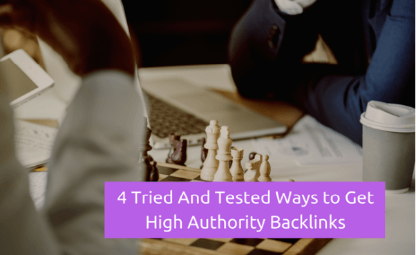 How to Get Free Backlinks: 4 Tested Ways to Get High Authority Links