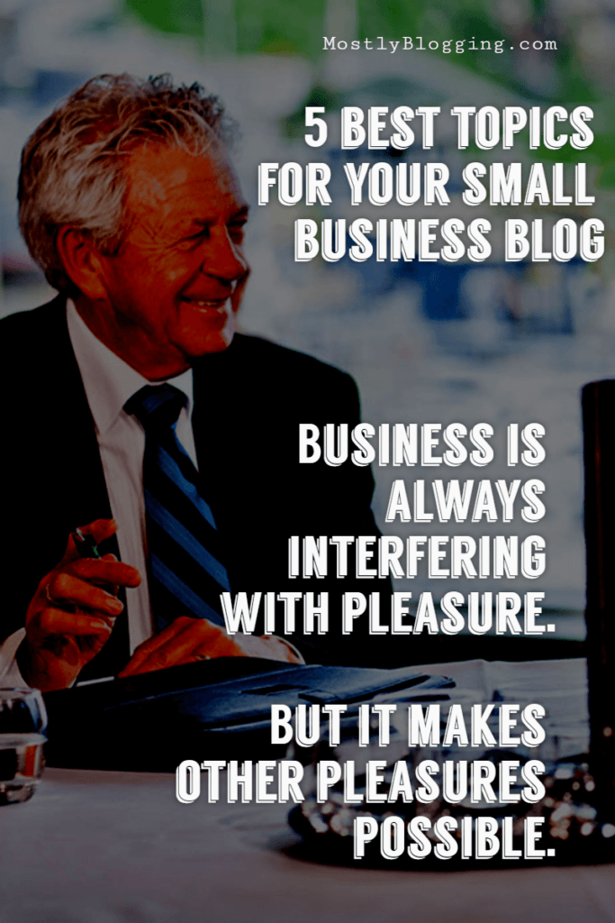 5 best topics for a small business blog