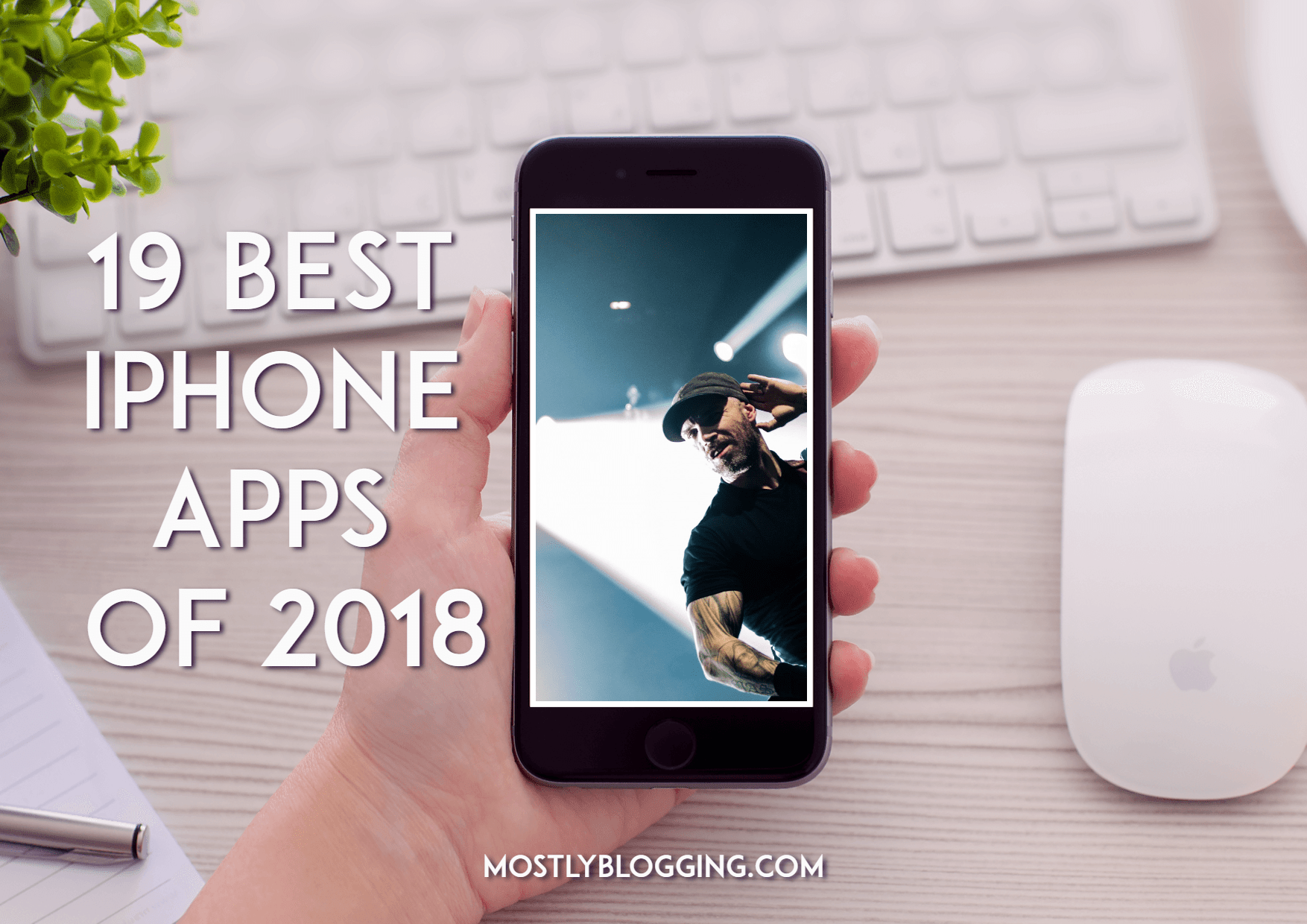 Do an app store search, find these 19 apps