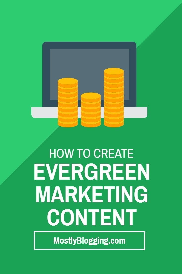 How to create evergreen marketing content.