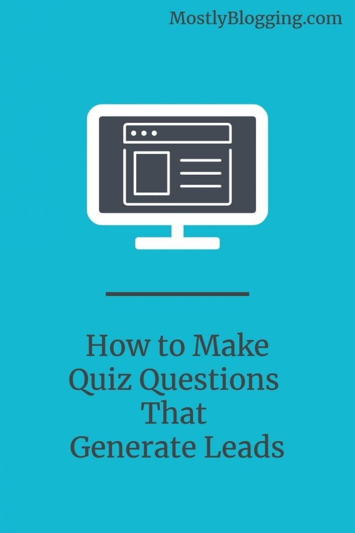 How to Improve Lead Gen with Quiz Questions, 7 Ways