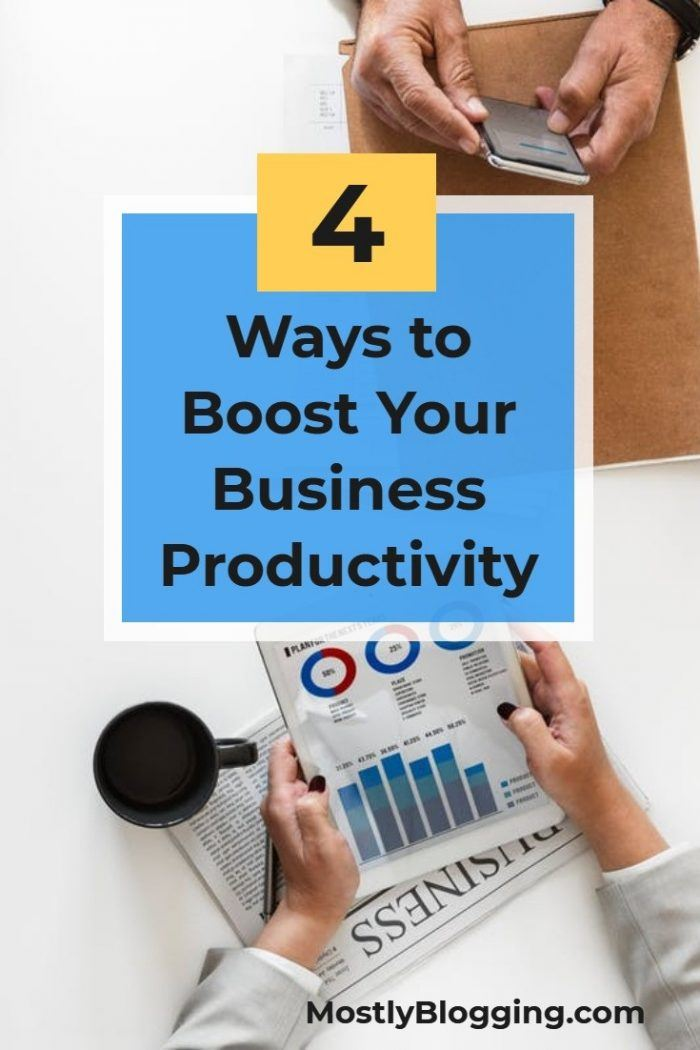 How to improve your business efficiency, 4 ways
